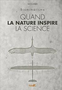 Quand la nature inspire la science : Biomimétisme