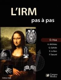 L'irm Pas a Pas: Edition Noir & Blanc