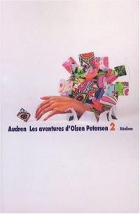 Les aventures d'Olsen Petersen, Tome 2 : J'ai été vieux