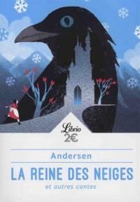 La reine des neiges et autre contes