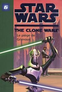 Star Wars The Clone Wars, Tome 6 : Le piège de Grievous