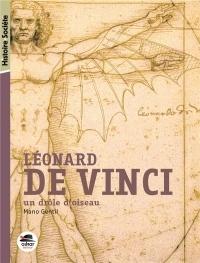 Léonard de Vinci : Un drôle d'oiseau