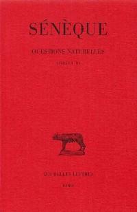 Questions naturelles, tome 1 : Livre I - III