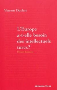 L'Europe a-t-elle besoin des intellectuels turcs ?