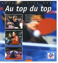 Au top du top : Mondial Ping 2003