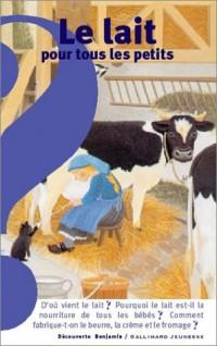Le lait pour tous les petits