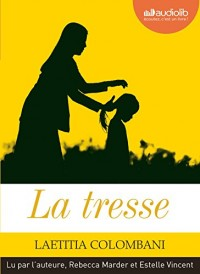 La Tresse: Livre audio 1CD MP3