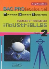 Sciences et techniques industrielles Bac Pro technicien géomètre-topographe : Tome 2