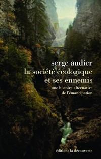 La Societe Ecologique et Ses Ennemis
