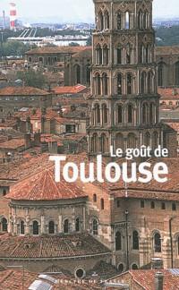 Le goût de Toulouse