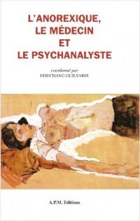 L'Anorexique, le médecin et le psychanalyste