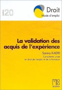 La validation des acquis de l'expérience