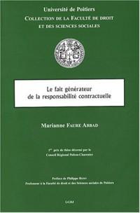 Le fait générateur de la responsabilité contractuelle, tome 2 : Contribution à la théorie de l'inexécution du contrat