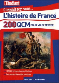 L'histoire de France : En 200 QCM