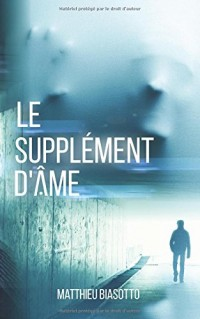Le Supplement d'Ame
