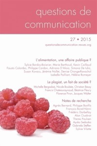 Questions de Communication, N 27/2015. l'Alimentation, une Affaire Pu Blique ?