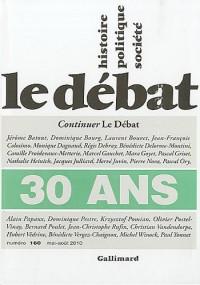 Le Débat, N° 160, mai-août 201 : 30 ans