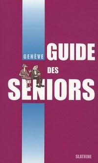 Guide des seniors : Genève