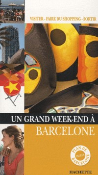 Un Grand Week-end à Barcelone