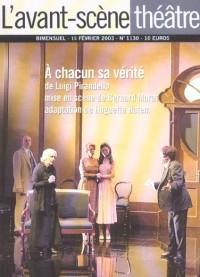L'avant-scène theatre n° 1130 : A chacun sa vérité