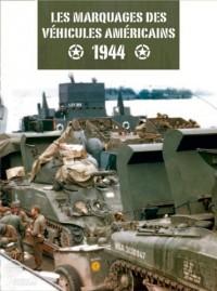 MARQUAGES DES VEHICULES AMERICAINS 1944 (FR)