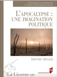 L'Apocalypse : une imagination politique: (XIXe-XXIe siècles)