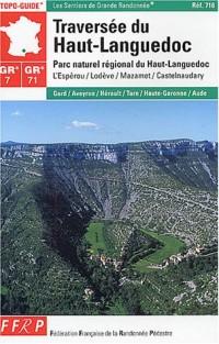 Topo-Guide : Traversée du Haut-Languedoc, GR 7/71
