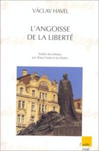 L'angoisse de la liberté : Choix de discours, 1965-1992