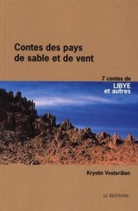 Contes des pays de sable et de vent : 7 contes de Libye et d'Afrique issus de la tradition orale