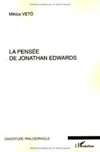 La pensée de Jonathan Edwards : Avec une concordance des différentes éditions de ses oeuvres