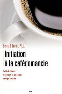 Initiation à la cafédomancie