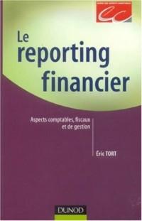 Le reporting financier : Aspects comptables fiscaux de gestion
