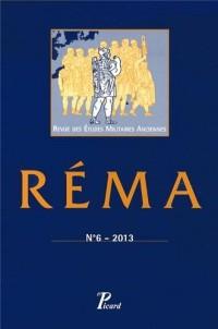 Revue des Etudes Militaires Anciennes, N° 6/2013 : Pratiques militaires et art de la guerre dans le monde grec antique