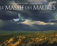 Le Massif des Maures : Pluriel et Singulier