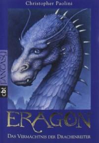 Eragon; Das Vermachtnis Der Drachenreiter