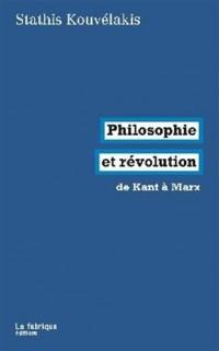 Philosophie et révolution : De kant à Marx