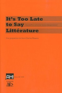 It's too late to say litterature (livre + DVD)