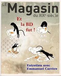 Revue le Magasin du Xixe Siecle N 6 - et la BD Fut !