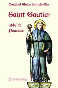 Saint Gautier. abbé de Pontoise