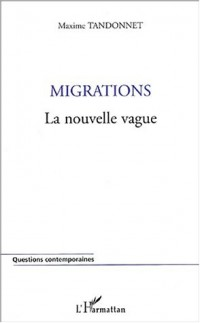 Migrations : La nouvelle vague