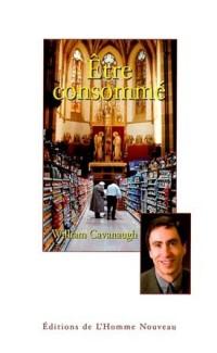 Etre Consommé - Une critique chrétienne du consumérisme
