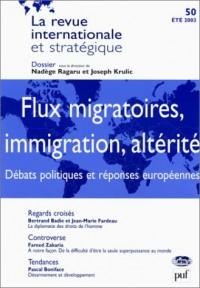 La revue internationale et stratégique, numéro 50, été 2003 : Flux migratoires, immigration, altérité - Débats politiques et réponses européennes