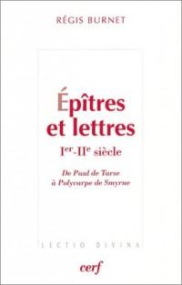 Epîtres et lettres, Ier-Iie siècle : De Paul de Tarse à Polycarpe de Smyrne