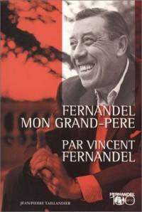 Fernandel mon grand-père