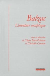 Balzac, l'aventure analytique