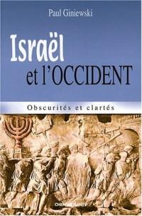 Israël et l'Occident : Obscurités et clartés
