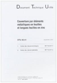 Dtu 40.41 Couverture par Elements Metalliques en Feuilles Etlongues Feuilles en Zinc