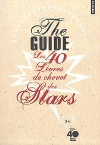 The guide. Les 40 livres de chevet des stars