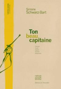 Ton beau capitaine : Bel gran kapitenn a'w la, Your Handsome Captain, Tu hermoso capitan, Jouw mooie kapitein