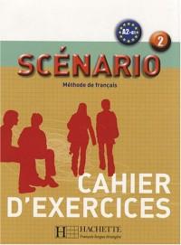 Scénario 2 : Cahier d'exercices
